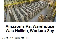 Amazon's Pa. Warehouse Was Hellish, Workers Say