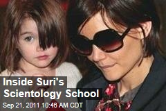 Inside Suri Cruise's Scientology-Influenced School