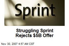Struggling Sprint Rejects $5B Offer