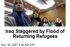 Iraq Staggered by Flood of Returning Refugees
