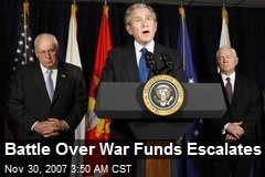 Battle Over War Funds Escalates