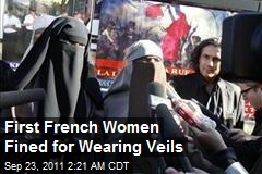 First French Women Fined for Wearing Veils