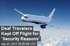 Deaf Travelers Kept Off Flight for 'Security Reasons'