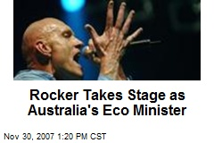 Rocker Takes Stage as Australia's Eco Minister
