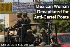 Mexican Woman Decapitated for Anti-Cartel Posts