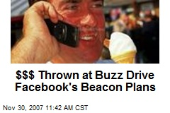 $$$ Thrown at Buzz Drive Facebook's Beacon Plans