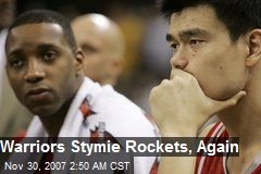 Warriors Stymie Rockets, Again