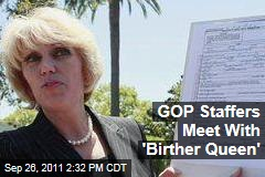 GOP Staffers Meet With Orly Taitz, 'Birther Queen'