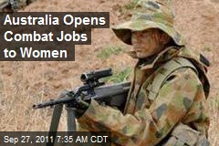 Australia Opens Combat Jobs to Women