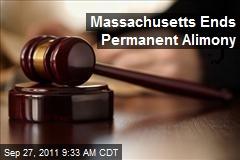 Massachusetts Ends Permanent Alimony