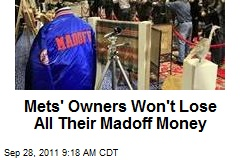 Mets' Owners Won't Lose All Their Madoff Money