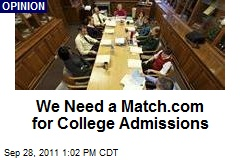 We Need a Match.com for College Admissions