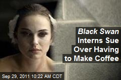 Black Swan Interns Sue Over Being Forced to Make Coffee