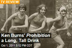 Ken Burns' 'Prohibition' a Slow But Fascinating PBS Documentary: Reviewers