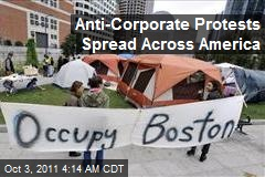 Anti-Corporate Protests Spread Across America