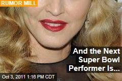Madonna to Play Super Bowl XLVI Halftime Show