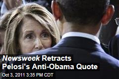 Newsweek Retracts Pelosi Quote Criticizing Team Obama