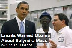 Emails Warned White House About Investment in Solyndra
