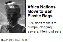 Africa Nations Move to Ban Plastic Bags