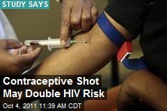 Contraceptive Shot May Double HIV Risk