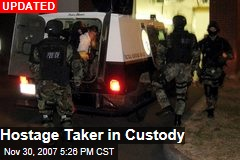 Hostage Taker in Custody