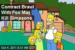 Contract Brawl With Fox May Kill Simpsons