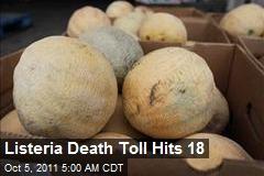 Listeria Death Toll Hits 18