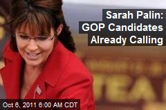 Palin: GOP Candidates Already Calling