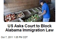 US Asks Court to Block Alabama Immigration Law