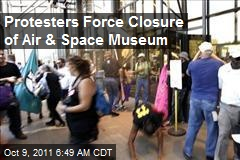 Protesters Force Closure of Air & Space Museum