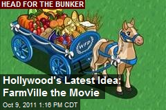 Hollywood's Latest Idea: FarmVille the Movie