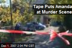 Tape Puts Amanda at Murder Scene