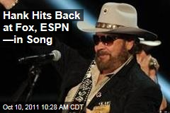 "Hank Williams Jr. Hits Back at Fox & Friends, ESPN in ""I'll Keep My..."" Song"