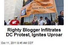 Righty Blogger Infiltrates DC Protest, Ignites Uproar