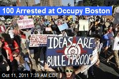 100 Arrested at Occupy Boston