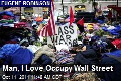 Man, I Love Occupy Wall Street