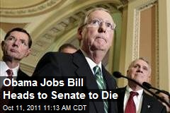 Obama Jobs Bill Heads to Senate to Die