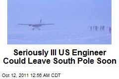 Seriously Ill US Engineer Could Leave South Pole Soon