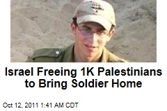 Israel Freeing 1K Palestinians to Secure Release of Gilad Shalit