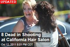 6 Dead in Shooting at California Hair Salon