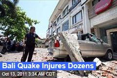 Dozens Injured in Bali Earthquake
