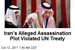 Assassination Plot Could Put Iran in Hot Water With UN