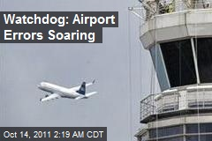 Watchdog: Airport Errors Soaring