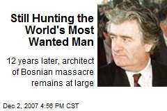 Still Hunting the World's Most Wanted Man