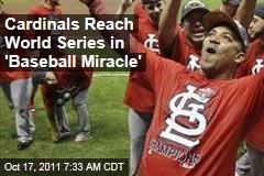 St. Louis Cardinals Reach World Series in 'Baseball Miracle'