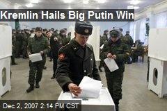 Kremlin Hails Big Putin Win
