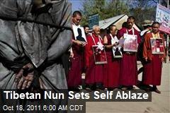 Tibetan Nun Sets Self Ablaze