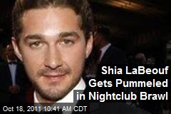 Shia LaBeouf Gets Pummeled in Nightclub Brawl