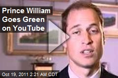 Prince William Takes to YouTube to Plead for Green