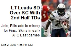 LT Leads SD Over KC With 2nd Half TDs